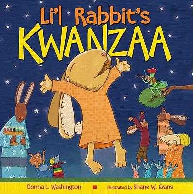 Li'l Rabbit's Kwanzaa By Washington, Donna L./ Evans, Shane W. (ILT)