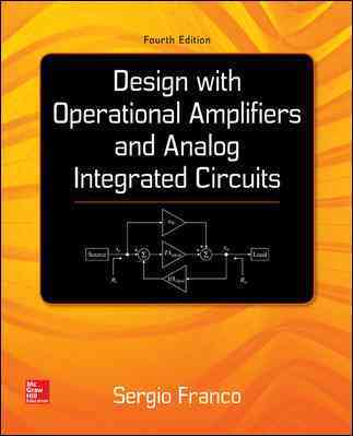 Design With Operational Amplifiers and Analog Integrated Circuits By Franco, Sergio