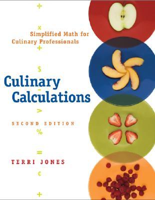 Culinary Calculations By Jones, Terri